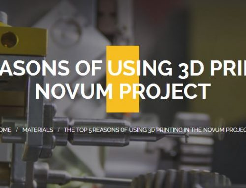 3D printing in the NOVUM Project